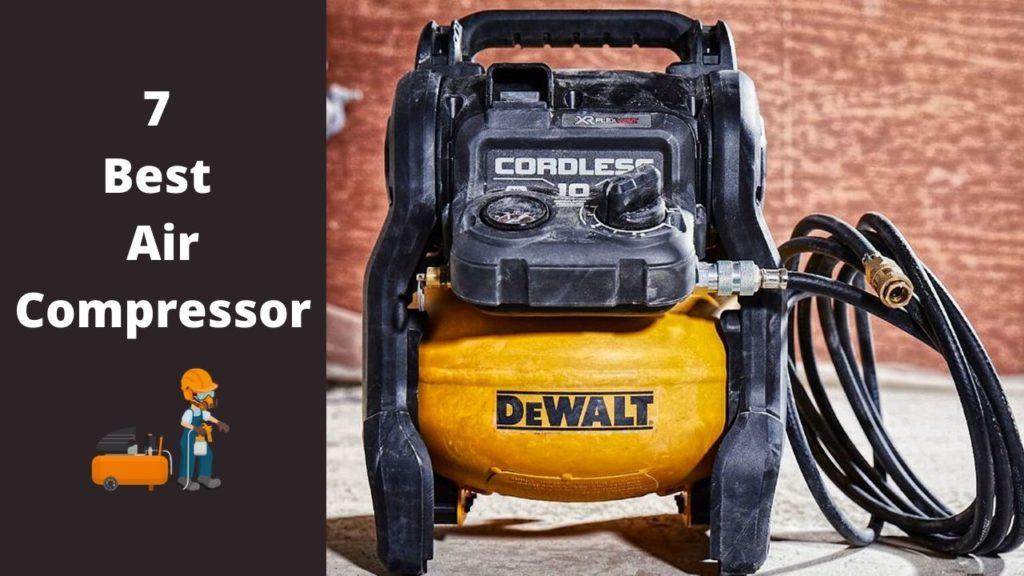 7 Best Air Compressor