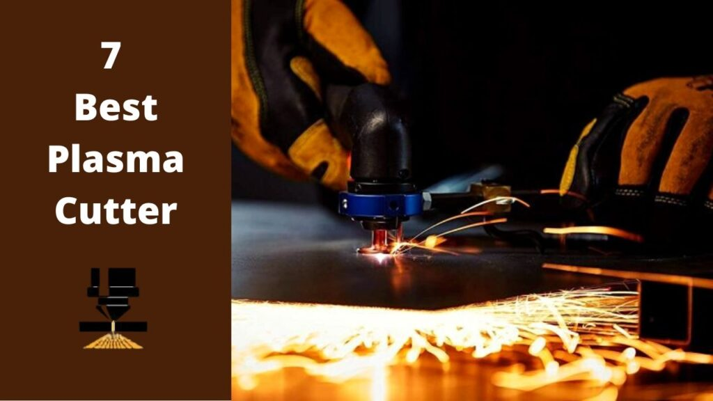 7 Best plasma cutters